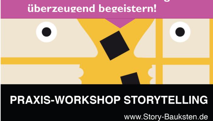Storytelling Praxis-Workshop: Wer Storytelling beherrscht, erreicht Menschen.