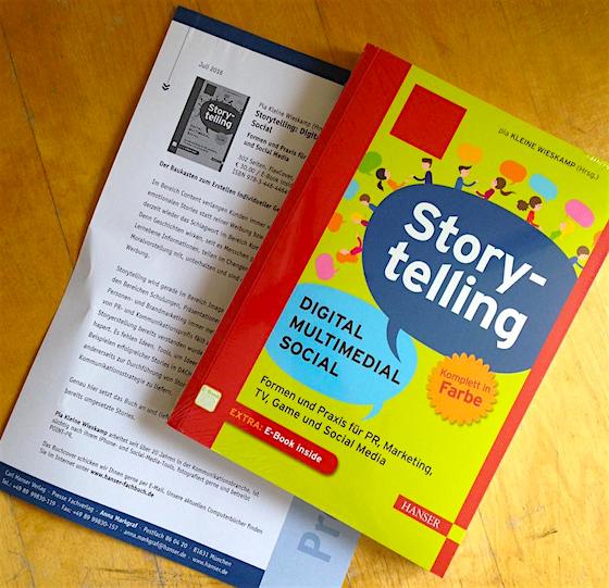 Hurra, das erste Vorabexemplar meines Buches Storytelling - Digital - Multimedial - Social.