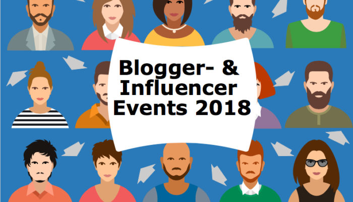 Blogger- und Influencer-Events 2018
