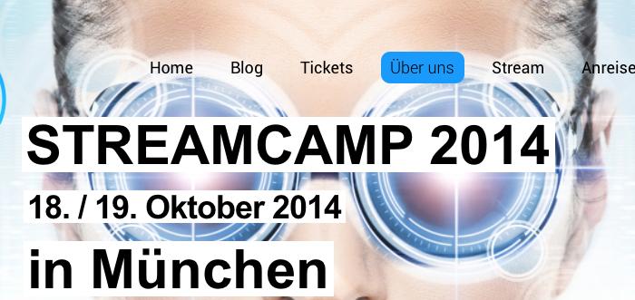 Das Streamcamp findet am 18. und 19. Oktober 2014 in München statt.