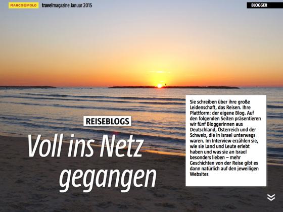 """""""Voll ins Netz gegangen"""" betitelt das Marco Polo travel magazine die Statements der Israel-Blogger-Rundreise -#go2israel."""