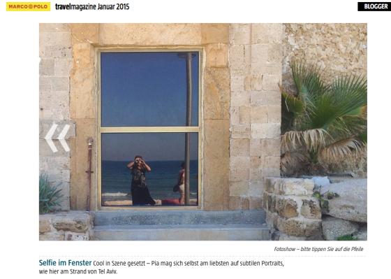 Selfie im Fenster Cool in Szene gesetzt – Pia mag sich selbst am liebsten auf subtilen Portraits, wie hier am Strand von Tel Aviv.