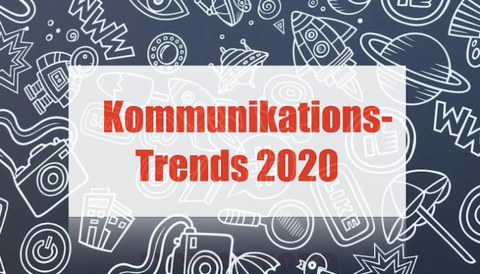 Kommunikationstrends 2020