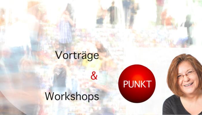 Vorträge, Seminare und Workshops